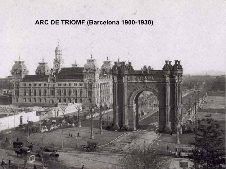 ARC DE TRIOMF (Barcelona 1900-1930)