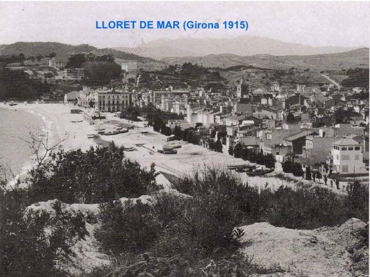LLORET DE MAR (Girona 1915)