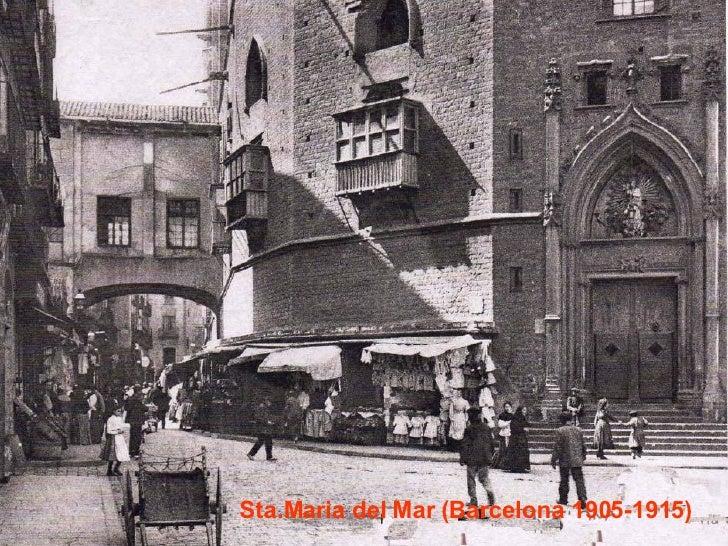 Sta.Maria del Mar (Barcelona 1905-1915)