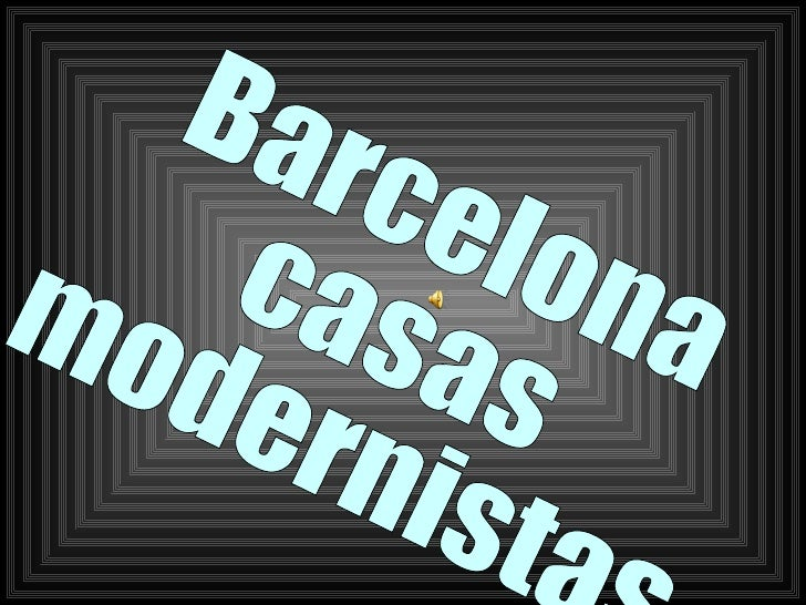 Barcelona  casas  modernistas