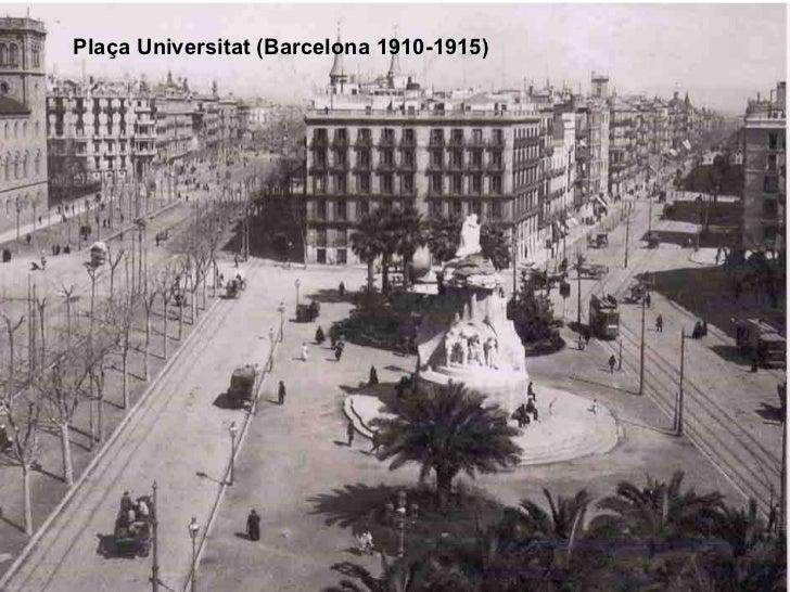 Fotos hist riques de barcelona 1906 1935 - Placa universitat barcelona ...