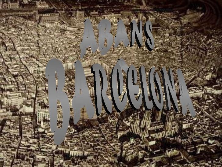 ABANS A BARCELONA