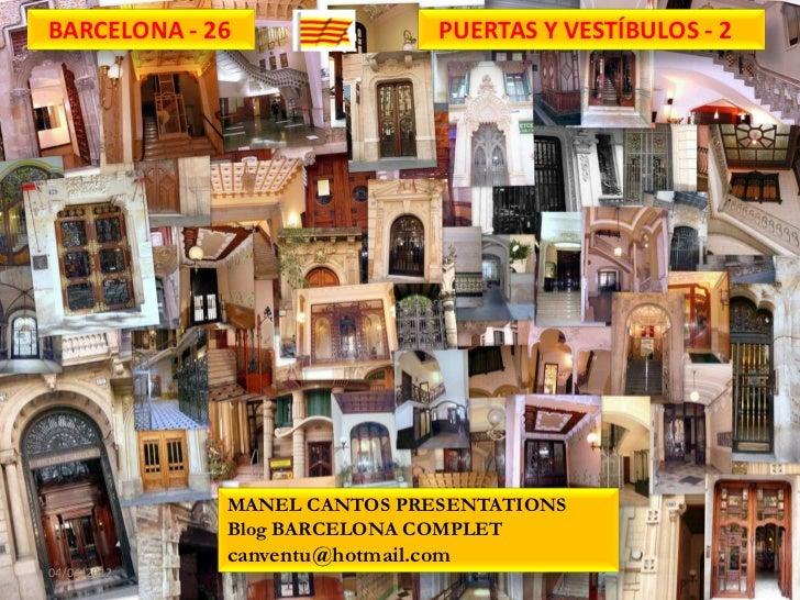 BARCELONA - 26                 PUERTAS Y VESTÍBULOS - 2             MANEL CANTOS PRESENTATIONS             Blog BARCELONA ...