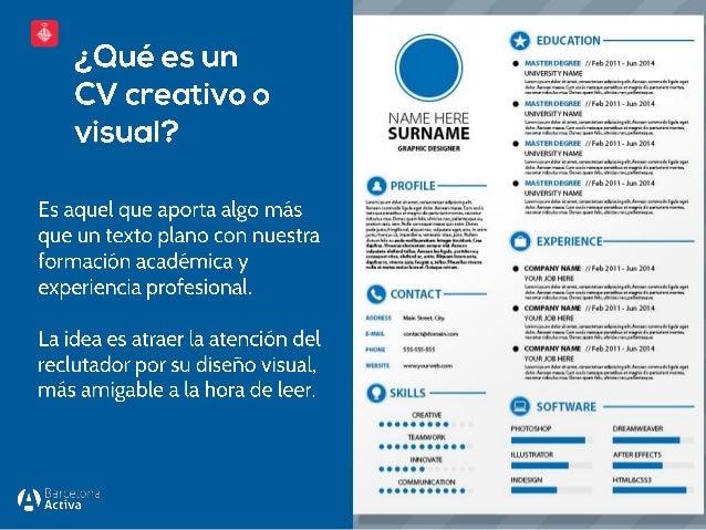 No eres consciente de tu creatividad pero la tienes: CVs creativos Slide 2