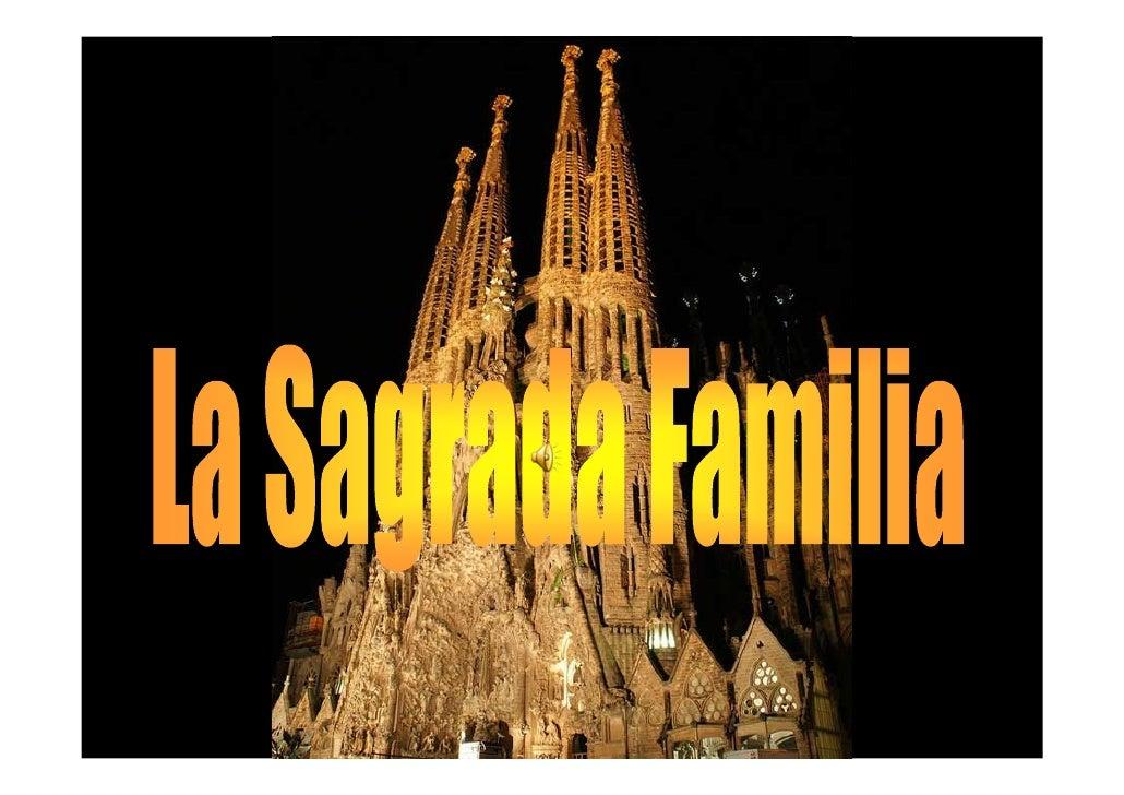 La obra más conocida de Antoni Gaudí, no   fue iniciada por él, ni pudo acabarla. A la     edad de 31 años se hizo cargo d...