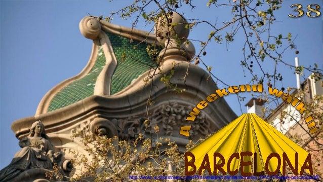 http://www.authorstream.com/Presentation/sandamichaela-1945179-walk-barcelona38/