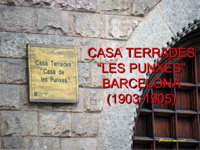 """CASA TERRADES """"LES PUNXES"""" BARCELONA (1903-1905) Avance manual"""
