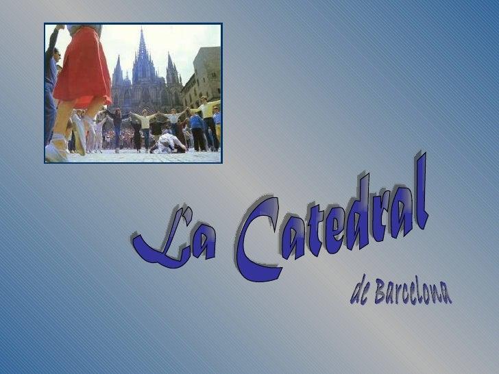 La primitiva Catedral de Barcelona existía ya cuando en el 559 se celebró el Concilio deBarcelona.Dedicada a la Santa Cruz...