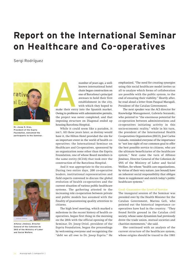Report on the International Seminaron Healthcare and Co-operativesSergi Rodríguez                               A         ...