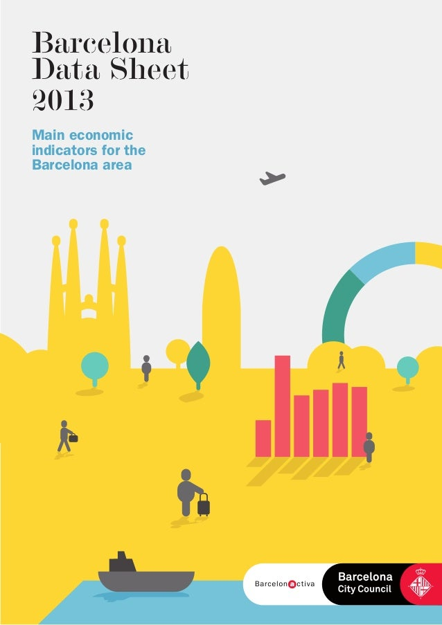 Barcelona Data Sheet 2013 Main economic indicators for the Barcelona area