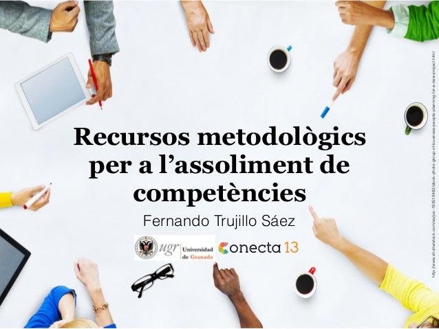 Recursos metodològics per a l'assoliment de competències http://www.shutterstock.com/es/pic-193510463/stock-photo-group-of...