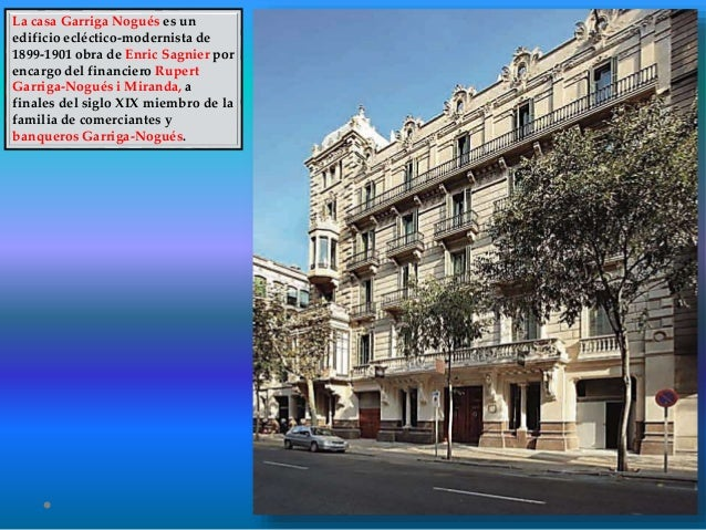 Barcelona monumental 42 casa garriga nogu - Casa la garriga ...