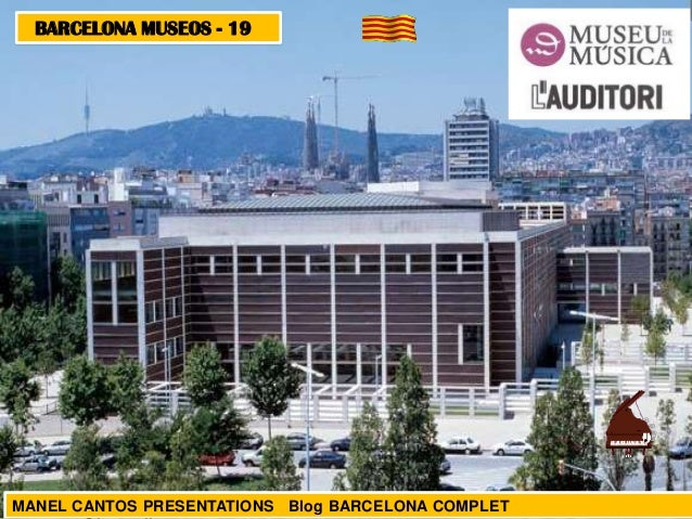BARCELONA MUSEOS - 19  MANEL CANTOS PRESENTATIONS Blog BARCELONA COMPLET