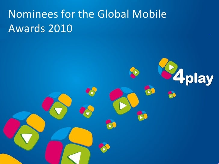 Nominees for the Global Mobile  Awards 2010
