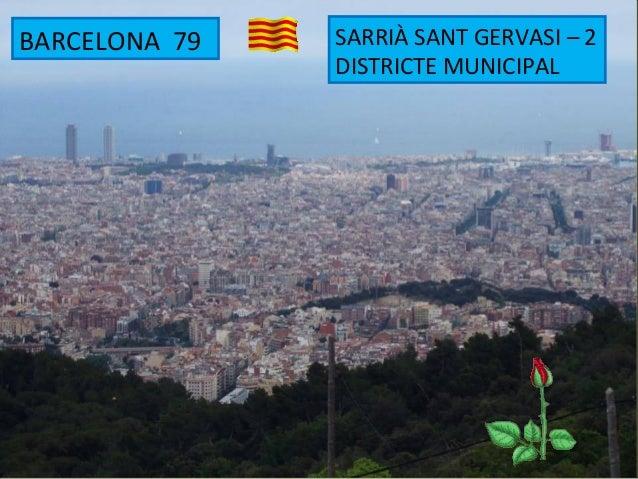 BARCELONA 79 SARRIÀ SANT GERVASI – 2 DISTRICTE MUNICIPAL