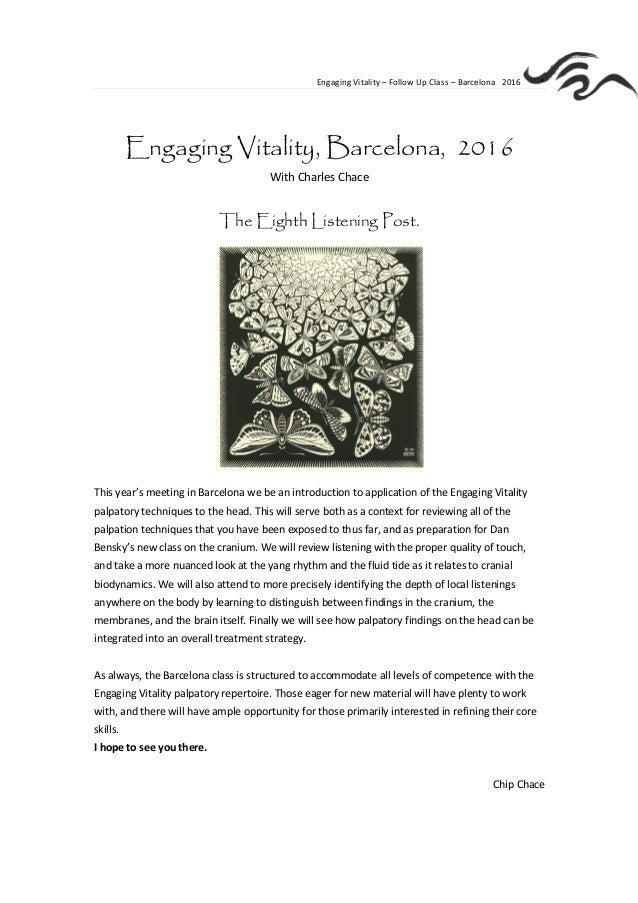 Engaging Vitality – Follow Up Class – Barcelona 2016 * Engaging Vitality, Barcelona, 2016 With Charles Chace The Eighth Li...
