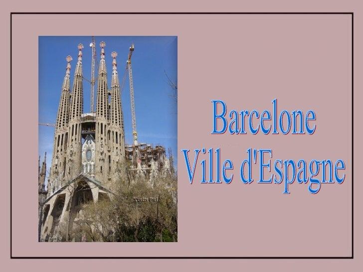 Barcelone Ville d'Espagne