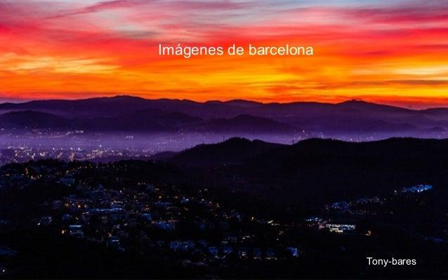 Imágenes de barcelona Tony-bares