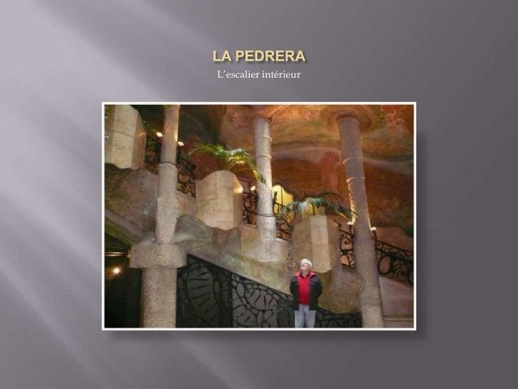 LA PEDRERA<br />L'escalier intérieur<br />