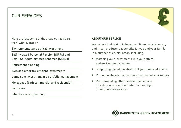 OUR SERVICESHere are just some of the areas our advisers   ABOUT OUR SERVICEwork with clients on:                         ...