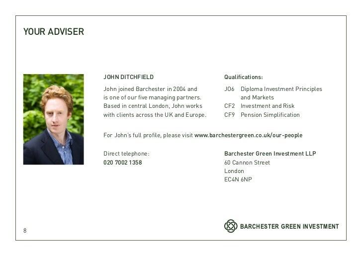 YOUR ADVISER               JOHN DITCHFIELD                             Qualifications:               John joined Barcheste...