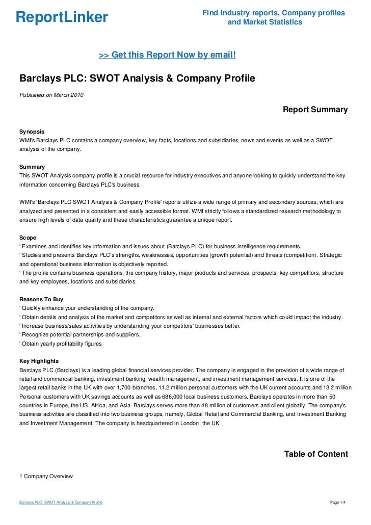 swot analysis barclays bank strengths and weaknesses Swot and porters 5 forces analysis of barclays bank this paper intends to analyse the company's competitiveness based on the examination of its strengths and weaknesses in relation to the industry using swot and porters 5 forces analytical tools swot analysis of barclays bank strength.