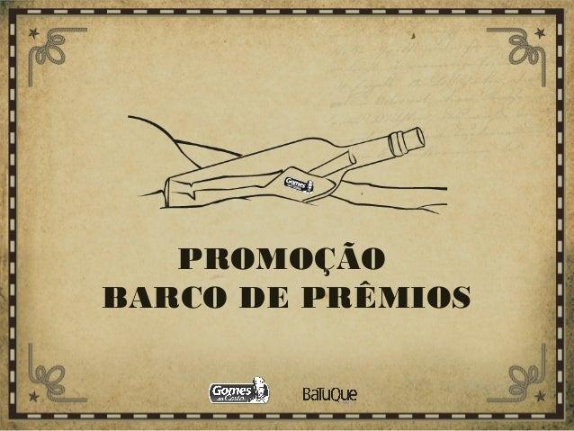 PROMOÇÃO BARCO DE PRÊMIOS
