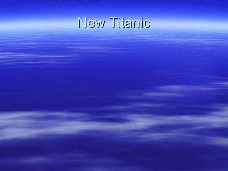 New Titanic
