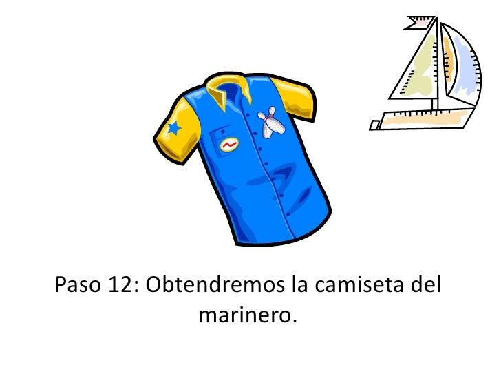 Paso 12: Obtendremos la camiseta del marinero.<br />