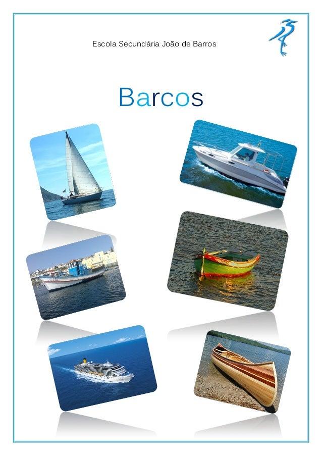 Escola Secundária João de Barros      Barcos