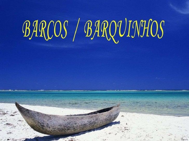 Barcos + barquinhos