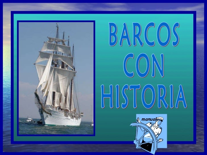 BARCOS CON HISTORIA manual