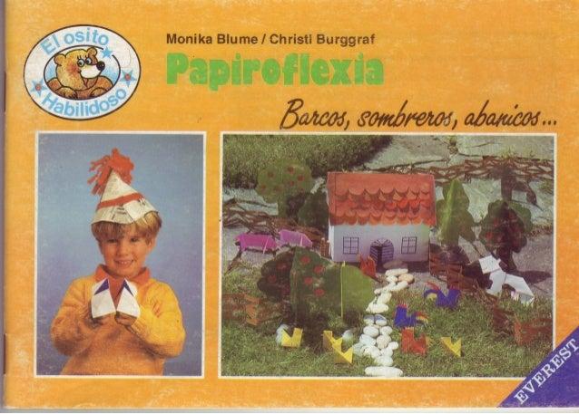 Papiroflexia (Barcos, sombreros, abanicos....)