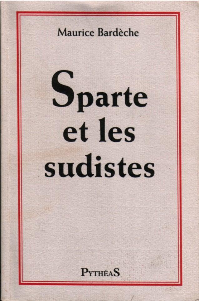 SPARTE ET LES SUDISTES Il A ETE TIRE DE CET OUVRAGE CENT EXEMPLAIRES SUR PAPIER INGRES DE LANA CONSTITUANT L'ÉDITION ORIGI...