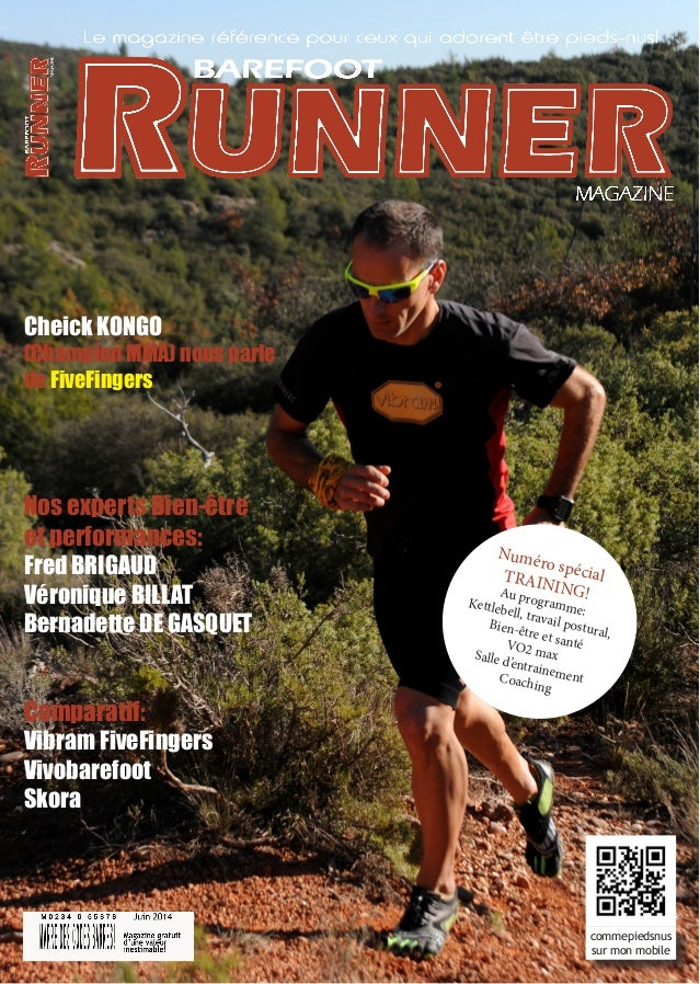 Barefoot Runner Magazine 1  commepiedsnus  sur mon mobile  Cheick KONGO  (Champion MMA) nous parle  de FiveFingers  Numéro...
