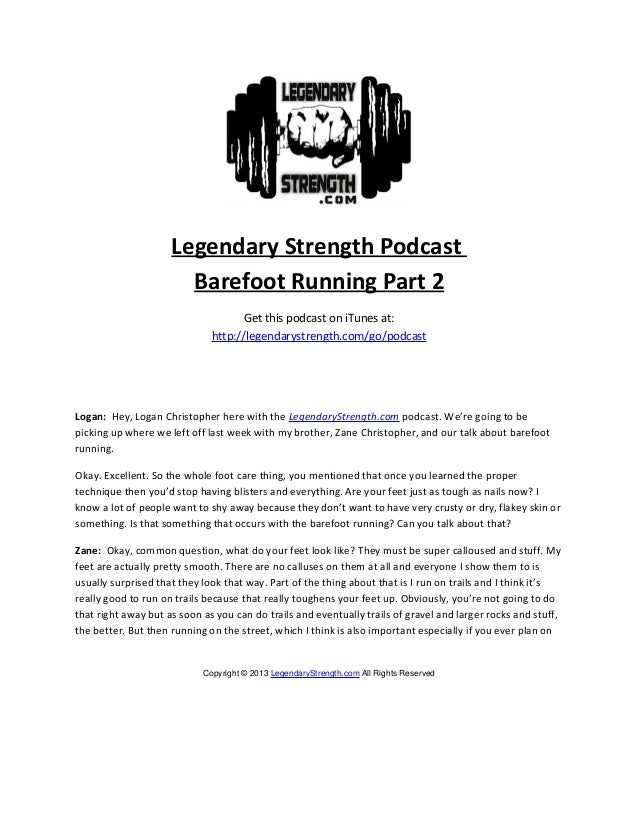 Legendary Strength Podcast                       Barefoot Running Part 2                                    Get this podca...