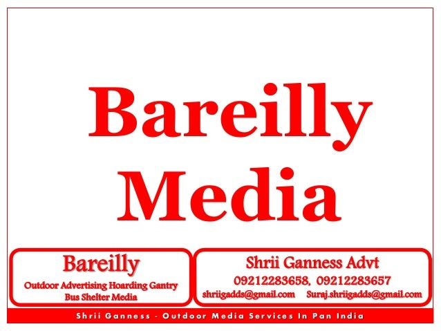 Bareilly Media Bareilly  Outdoor Advertising Hoarding Gantry Bus Shelter Media  Shrii Ganness Advt  09212283658, 092122836...