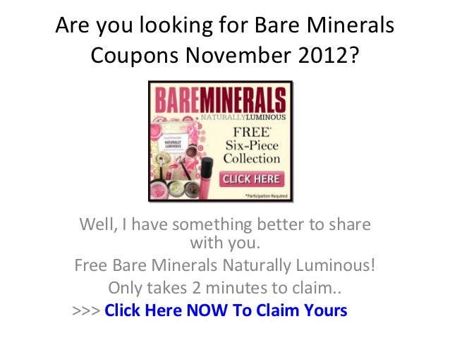 Are you looking for Bare Minerals   Coupons November 2012?  Well, I have something better to share                 with yo...