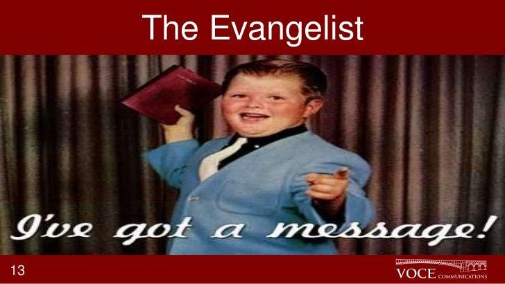 The Evangelist13
