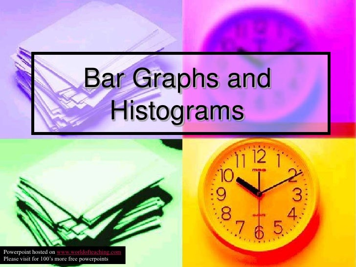 Bar Graphs and Histograms<br />Powerpoint hosted on www.worldofteaching.com<br />Please visit for 100's more free powerpoi...
