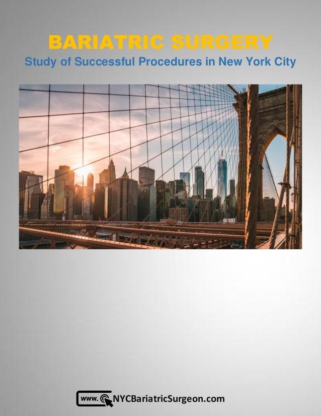 NYCBariatricSurgeon.com BARIATRIC SURGERY Study of Successful Procedures in New York City