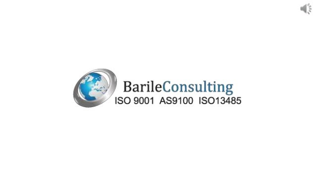 Barile Consulting Services, LLC (BCS), established in 2005, specializes in ISO 9001, AS9100, ISO 13485 and ISO 14001 consu...