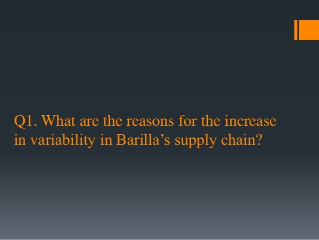 barillas supply chain This posting provides detailed analysis of the barilla spa, a company trying to solve a supply chain problem it discusses issues such as poor forecast capabilities, batch order, lead-time, price variations and level of inventory.