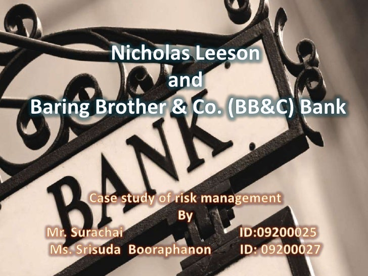 barings bank plc leeson s lessons Barings, the bank which financed the louisiana purchase between the us and france, became sara azari: nick leeson was hiding all these losses in account number 88888 at barings bank and the number eight is the lucky number in chinese numerology.