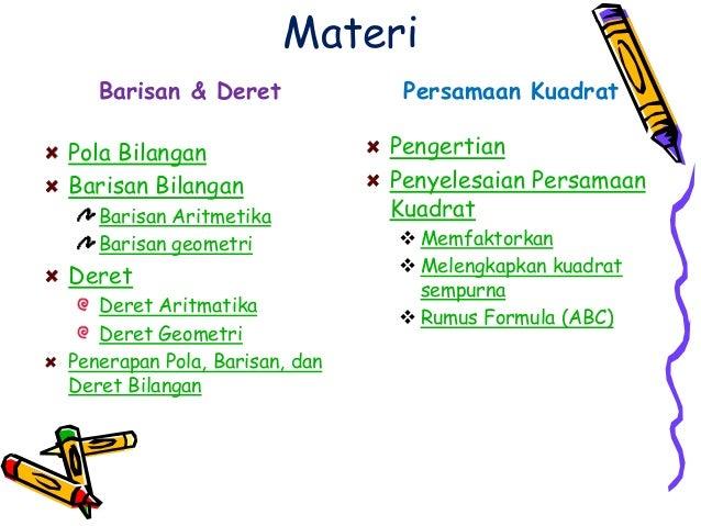 Barisan & deret persamaan kuadrat (kelompok 14) Slide 2