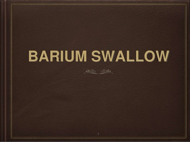 BARIUM SWALLOW 1