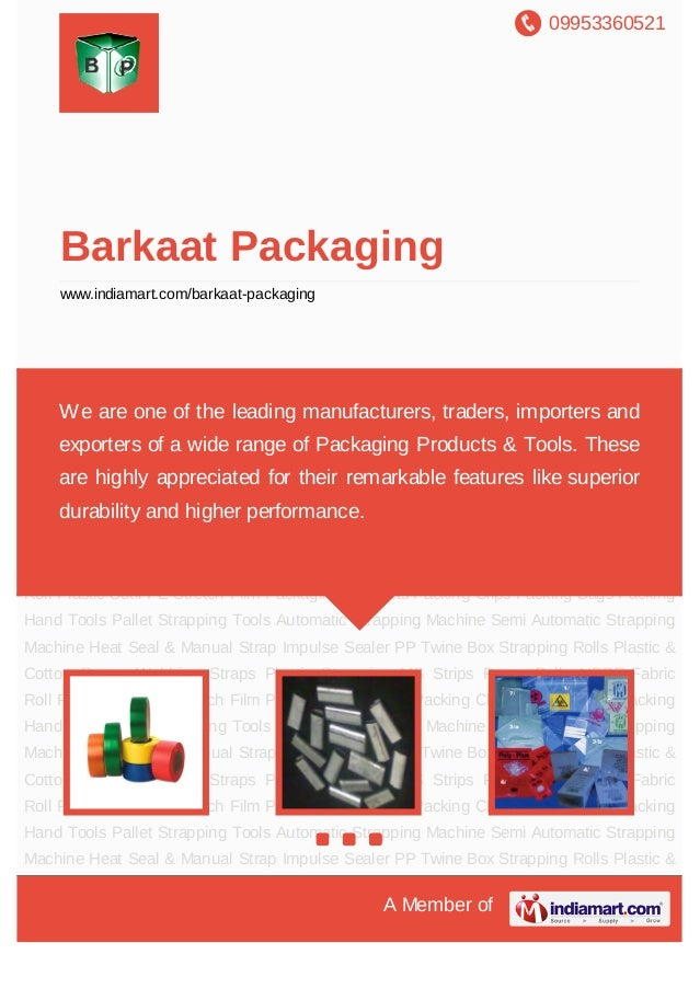 09953360521A Member ofBarkaat Packagingwww.indiamart.com/barkaat-packagingPackaging Products Packing Clips Packing Bags Pa...