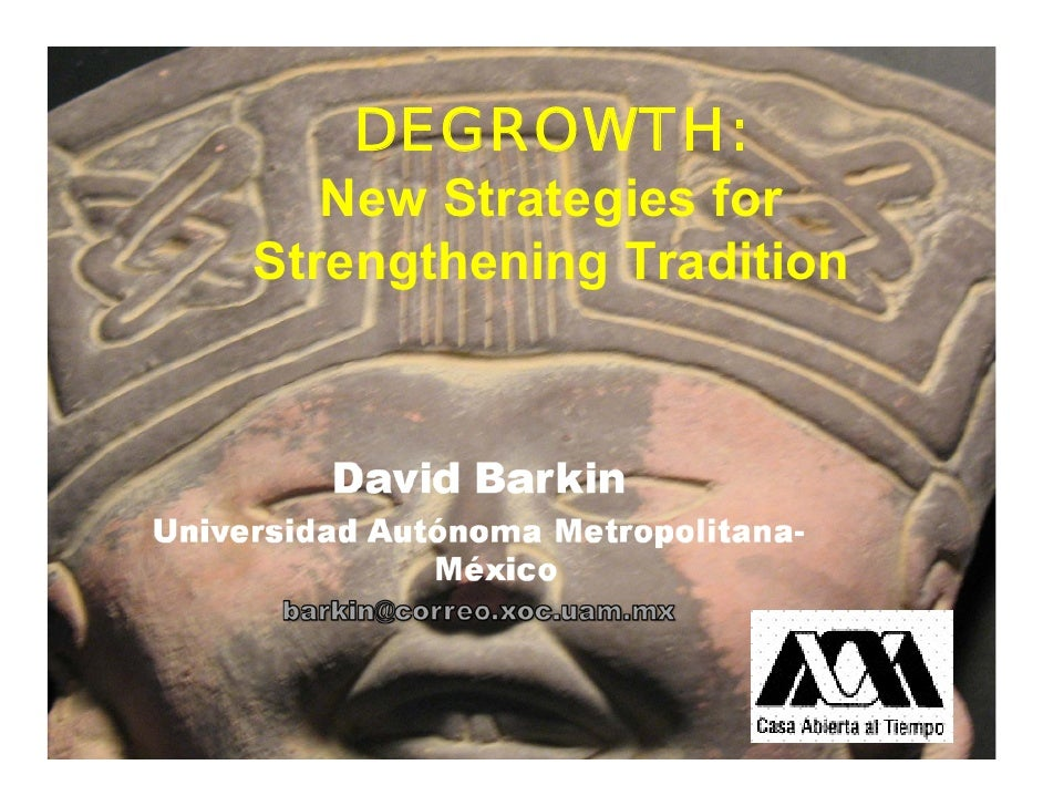 DEGROWTH:    New Strategies for Strengthening Tradition