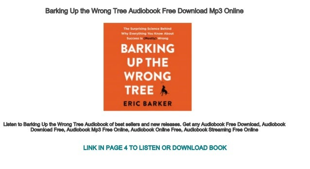 Barking Up the Wrong Tree Audiobook Free Download Mp3