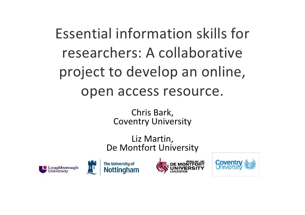 Essential information skills for  researchers: A collaborative project to develop an online,     open access resource.    ...